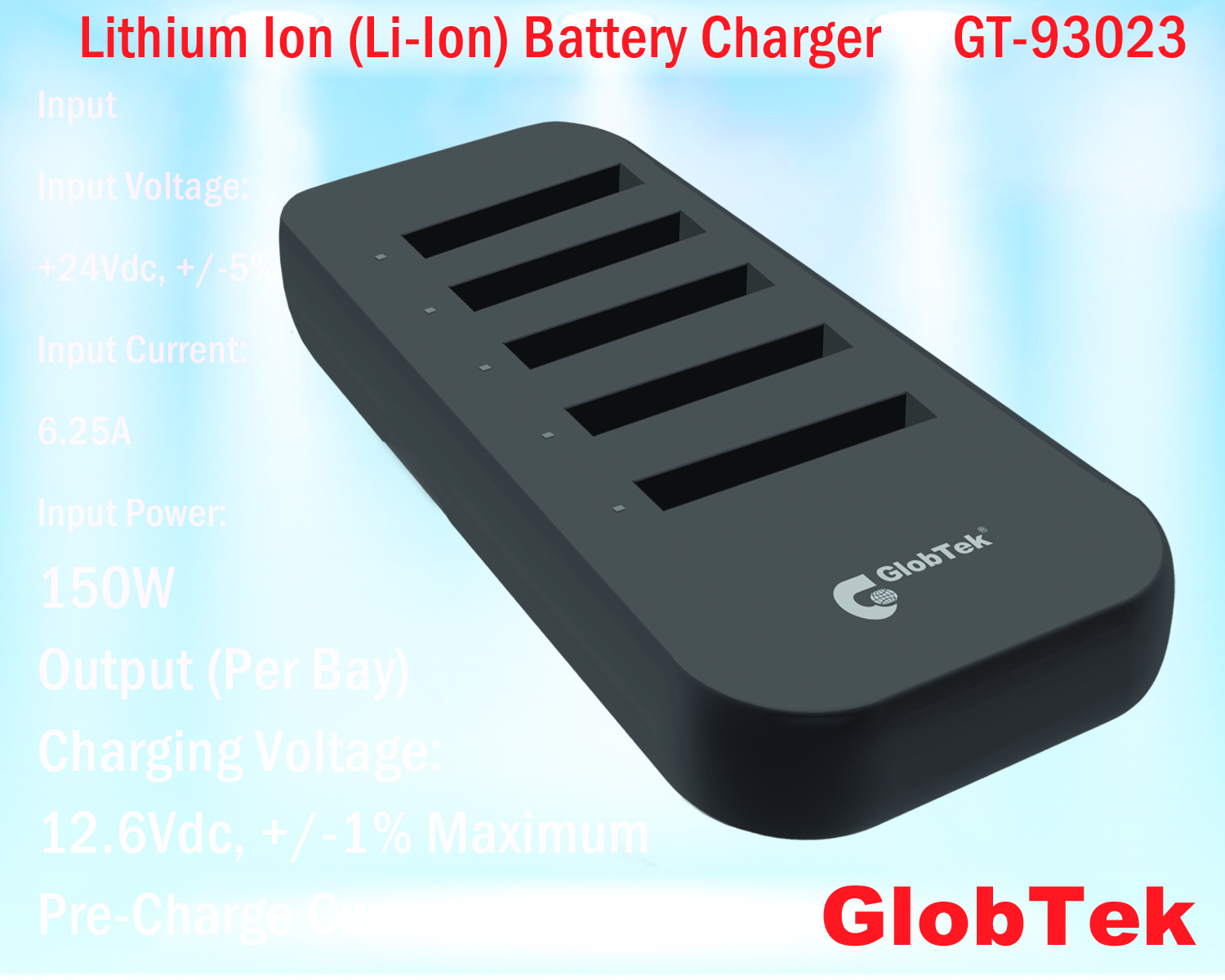 Lithium Ion (Li-Ion) Battery charger latest designs from GlobTek implement multiple redundant safety features to prevent failure and damage to batteries and systems while mitigating risk and lengthening battery life